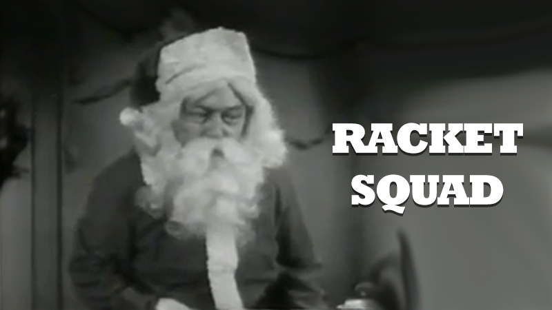 Racket Squad: The Christmas Caper
